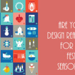 3 Clever Tips to Make Your Business Design-Ready for the Festive Season